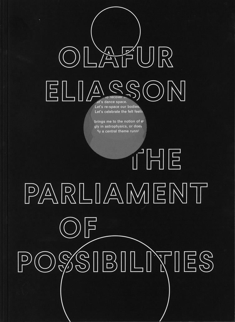 올라퍼 엘리아슨: 세상의 모든 가능성 (Olafur Eliasson: The parliament of possibilities)
