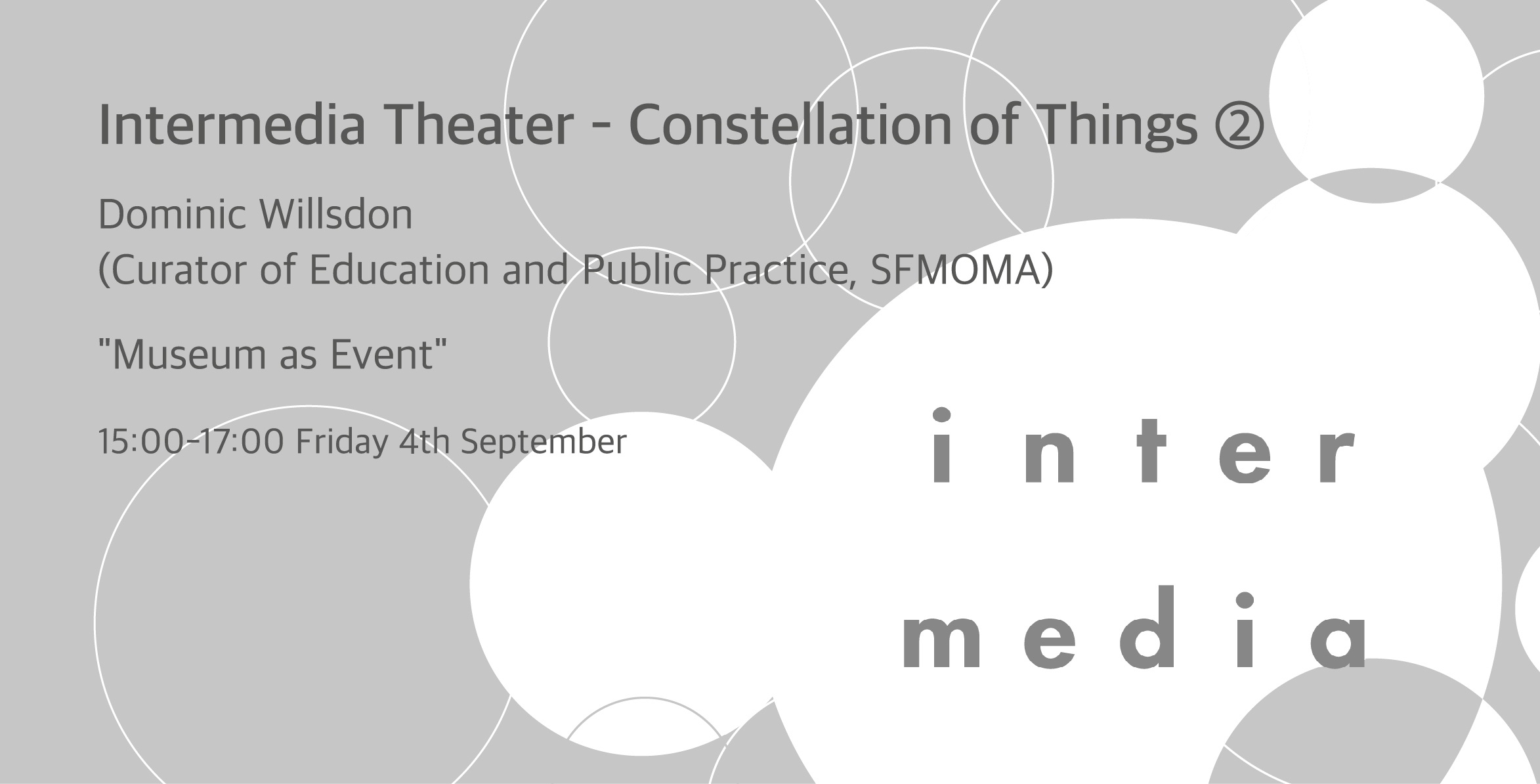 Intermedia Theater - Constellation of Things ②